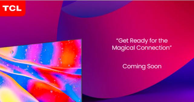 TCL将在印度推出MiniLED量子点电视